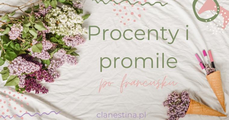 Procenty i promile po francusku